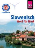 Reise Know-How Kauderwelsch Slowenisch - Wort für Wort: Kauderwelsch-Sprachführer Band 69