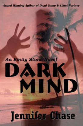 Dark Mind: An Emily Stone Novel