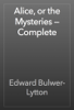 Edward Bulwer-Lytton - Alice, or the Mysteries — Complete artwork