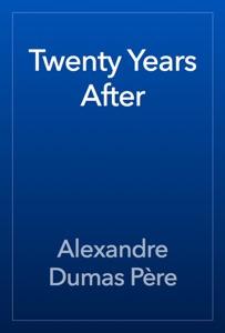 Twenty Years After