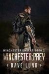 Winchester Prey Winchester Undead Book 2