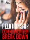 Relationship Communication Break Down