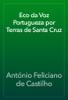 António Feliciano de Castilho - Eco da Voz Portugueza por Terras de Santa Cruz artwork