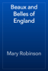 Mary Robinson - Beaux and Belles of England artwork