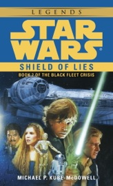 SHIELD OF LIES: STAR WARS (THE BLACK FLEET CRISIS)