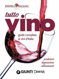 Tutto Vino: guida completa ai vini d'Italia Book Cover