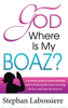 God Where Is My Boaz - Stephan Labossiere
