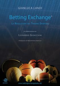 Betting Exchange - La rivoluzione del Trading Sportivo Libro Cover