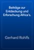 Gerhard Rohlfs - Beiträge zur Entdeckung und Erforschung Africa's. artwork