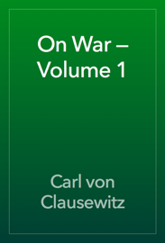On War — Volume 1 book