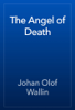 Johan Olof Wallin - The Angel of Death artwork