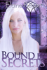 Elaine Pierson - Bound by Secrets artwork