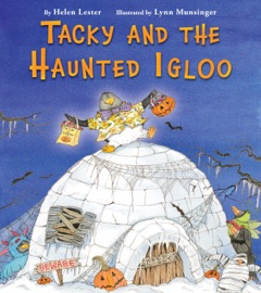 Tacky and the Haunted Igloo - Helen Lester & Lynn Munsinger