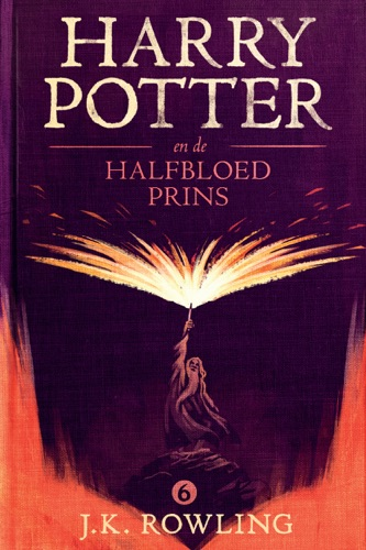 J.K. Rowling & Wiebe Buddingh' - Harry Potter en de Halfbloed Prins