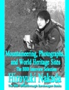 Mountaineering Photographs And World Heritage Sites