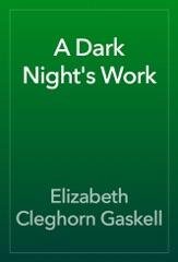 A Dark Night's Work