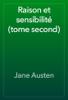 Jane Austen - Raison et sensibilitГ© (tome second) artwork