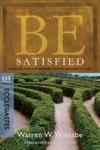 Be Satisfied Ecclesiastes