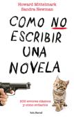 Cómo no escribir una novela Book Cover