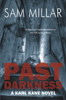 Sam Millar - Past Darkness Grafik
