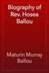 Biography Of Rev Hosea Ballou