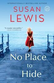 No Place to Hide - Susan Lewis