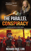 The Parallel Conspiracy: A Mystery Adventure of Alternate Worlds