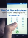 The Cell Phone Business Advertising Through SMS