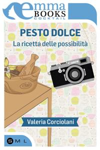 Pesto dolce. La ricetta delle possibilità Libro Cover