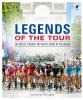 Ellis Bacon & Daniel Friebe; Alex Hinds; Reece Homfray; Jonathan Lovelock; Felix Lowe; Anthony Tan - Legends of the Tour artwork