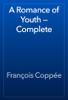 François Coppée - A Romance of Youth — Complete artwork