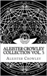 Aleister Crowley Collection Vol 5