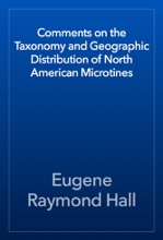 Comments on the Taxonomy and Geographic Distribution of North American Microtines