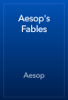 Aesop - Aesop's Fables artwork