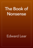 Edward Lear - The Book of Nonsense artwork