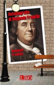 Autobiografia di Benjamin Franklin Book Cover