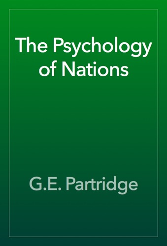 The Psychology of Nations - G.E. Partridge - G.E. Partridge