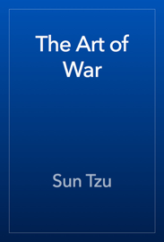 The Art of War - Sun Tzu book summary