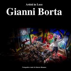 Artisti in Luce: Gianni Borta