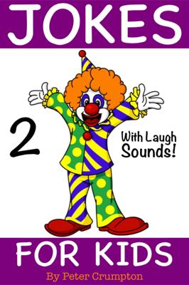 Jokes For Kids - Peter Crumpton book