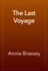 Annie Brassey - The Last Voyage artwork