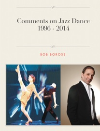 COMMENTS ON JAZZ DANCE 1996 - 2014
