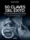 50 Claves Del Xito De Las Sombras De Grey