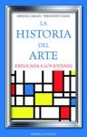 La Historia Del Arte Explicada A Los Jvenes