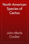 North American Species Of Cactus