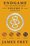 Existence Endgame The Training Diaries Volume 3