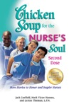 Chicken Soup For The Nurses Soul Second Dose