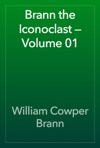 Brann The Iconoclast  Volume 01