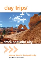 Day Trips® From Salt Lake City