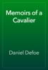Daniel Defoe - Memoirs of a Cavalier artwork